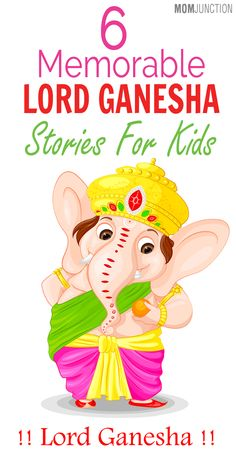 How fascinating it would be to read mythological stories for kids? Isn't it? Have you covered Lord Ganesha story for your little one? If not, here are the 6 best ones.