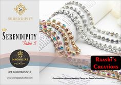 Raashi Creations brings you semi precious jewellery's from the hues of Italy & eloquence of Paris to the classics of India at Serendipity Take 5 on 3rd Sept, 2015