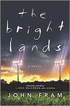 Amazon.com: The Bright Lands: A Novel (9781335836625): Fram, John: Books