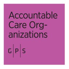 Accountable Care Organizations G|P|S http://aco.theaccessgp.com/d