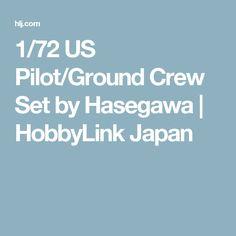 1/72 US Pilot/Ground Crew Set by Hasegawa | HobbyLink Japan
