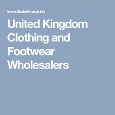 United Kingdom Clothing and Footwear Wholesalers