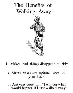 Benefits of Walking Away Benefits Of Walking, Good Vibe, A Silent Voice, No Me Importa, Humor, Dumb And Dumber, Haha, Funny Memes, Hilarious