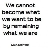 we cannot become what we want