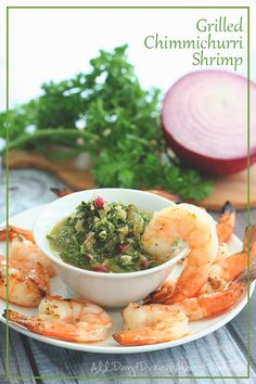 Grilled Shrimp with Chimichurri - So easy to make and so flavourful. A perfect summer dinner recipe.