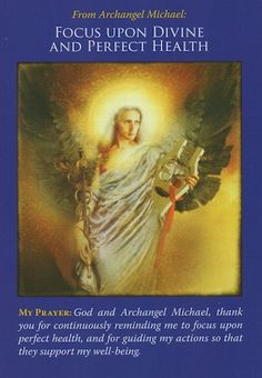 Archangel Michael says that the key to good health is to focus upon your well being instead of on sickness or injury... (click image to keep reading)