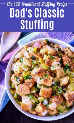 Dad's Classic Bread Stuffing, the BEST Thanksgiving Stuffing recipe! This easy, old fashioned stuffing is a family fave. Make this traditional Stuffing from scratch with simple, fresh ingredients that add so much flavor to this classic, homemade dressing. A delicious, savory vegetarian stuffing recipe (vegan-friendly, too) your family will love this fall and Christmas! | Hello Little Home #thanksgiving #thanksgivingrecipes #thanksgivingdinner #stuffing #stuffingrecipe #vegetarianrecipes