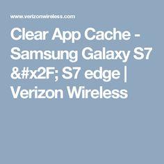 Clear App Cache - Samsung Galaxy S7 / S7 edge | Verizon Wireless