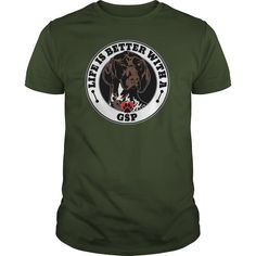 Life Is Better With A GSP Dog Breed Tshirts   If you or someone you love is a dog owner these shirts are a great way to show off your favorite breed Make it a gift for yourself or the dog lover in your life