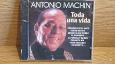 ANTONIO MACHÍN. TODA UNA VIDA. CD / DIVUCSA - 1990. 14 TEMAS / PRECINTADO.