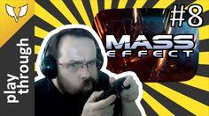 Mass Effect Gameplay PC - Walkthrough Part 8