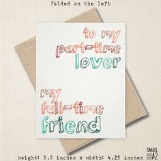 To My Part-Time Lover - Realistic Love Card - Anniversary Card - Romantic Card - Card for Spouse - Fun Date Invite - A2 Custom Card