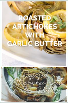 Home Made Doggy Foodstuff FAQ's And Ideas Roasted Artichokes With Garlic Butter Is An Easy Way To Cook Artichokes To Preserve Their Wonderful, Delicate Flavor So It Isn't Boiled Or Steamed Away Best Artichoke Recipe, Roasted Artichoke Recipe, Roasted Artichokes, Baked Artichoke, Roasted Garlic, How To Cook Artichokes, Cooking Artichokes, Vegetable Recipes, Vegetables
