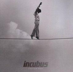 If Not Now, When? de Incubus, http://www.amazon.es/dp/B004YMYQAK/ref=cm_sw_r_pi_dp_Zt3Msb16NSEZT