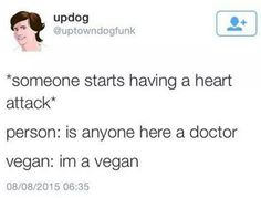 Vegans Be Like