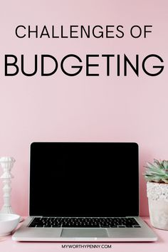 10 Challenges of Budgeting. Do you have a monthly budget yet? If you do, you know that budgeting is not easy. You will encounter budgeting challenges along the way that will hinder your budgeting success. Here are some of the challenges of budgeting that you may face and how you will address them so that you will have a successful budget.