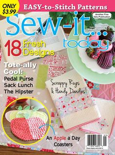 Sew-it...today Magazine August/September 2014 issue, on sale June 24th.  www.sewittoday.com