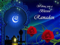 Wish that Allah blesses and answers all prayers on Ramadan. Free online Wish You A Blessed Ramadan ecards on Ramadan