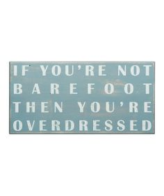 'Barefoot' Box Sign - yep house rules