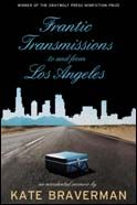 EXPERIMENTAL NONFICTION: Frantic Transmissions to and from Los Angeles: An Accidental Memoir