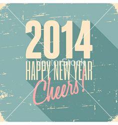 Happy new year 2014 vintage style greeting card vector  - by dolcevita on VectorStock®
