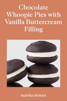 Chocolate Whoopie Pies with Vanilla Buttercream Filling Vanilla Buttercream Filling Recipe, Whoopie Pie Filling, Classic Desserts, Sweet Desserts, Sweet Recipes, Delicious Desserts, Fun Baking Recipes, Cupcake Recipes, Recipes