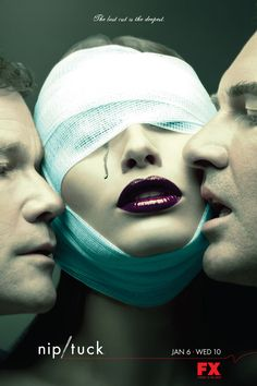 •• NIP/TUCK III •• (2005 poster) (S1 2003-07-22>S6 2010-03-03) • S1 13E / S2 16E / S3 15E / S4 15E / S5 22E / S6 19E •creator: Ryan Murphy •stars: Dylan Walsh (as  Dr.Sean McNamara) + Julian McMahon (Dr.Christian Troy) + Joely Richardson (Julia McN) + Vanessa Redgrave (Dr.Erica Noughton) + John Hensley (Matt McN) + Roma Maffia (Dr.Liz Cruz) +Kelly Carlson (Kimber Henry) +Famke Janssen (Ava Moore) • Wiki: http://en.wikipedia.org/wiki/Nip/tuck • IMDB: http://www.imdb.com/title/tt0361217/?ref_=sr_1
