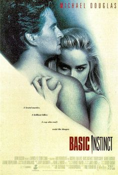 Basic Instinct. A movie that lead to a   few cultural catch phrases. Not a great movie though.