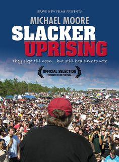 Traces Michael Moore's 62-city tour of the swing states during the 2004 Presidential election ... Moore's goal was to convince millions of non-voting 'slackers' - mostly between the ages of 18-29 - to give voting a try. DVD 330