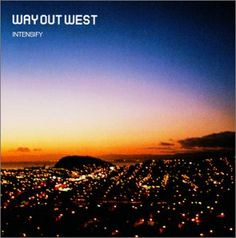 Way Out West - Intensify LP