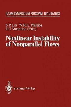 Nonlinear Instability of Nonparallel Flows: Iutam Symposium Potsdam, Ny, USA July 26 - 31, 1993