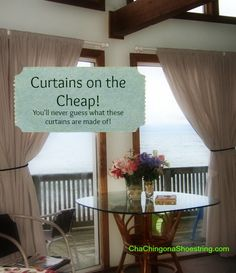 Lovely curtains on the cheap.  *Bet you can't guess what they are made of!*