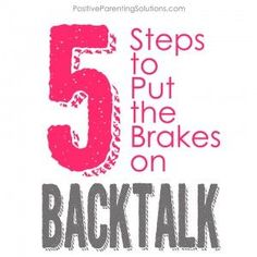 "5 Steps To Put The Brakes on Back Talk--Like the idea of the ""attention basket"""