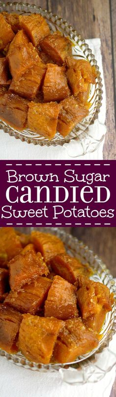 Decadent Southern Candied Sweet Potatoes - These are so easy and ...