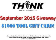 Think Woodworks September 2015 Giveaway