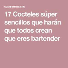 17 Cocteles súper sencillos que harán que todos crean que eres bartender Mojito, Vodka, Grand Marnier, Cocktail Drinks, Diy Food, Bartender, Recipies, Food And Drink, Alcohol