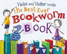 Violet and Victor Write the Best-Ever Bookworm Book by Alice Kuipers http://www.amazon.com/dp/0316212008/ref=cm_sw_r_pi_dp_6ioOub0KS5510
