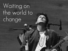 John Mayer #Music #Change