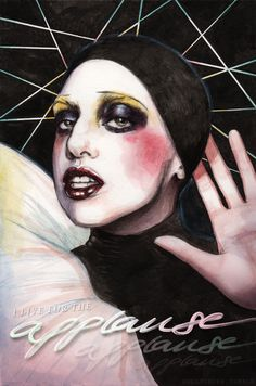 'Give me the thing that I love..' by Helen Green  #ArtPop Lady Gaga #Applause
