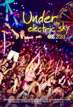 """Under the Electric Sky"""