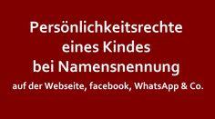 Auch Kinder haben Persönlichkeitsrechte! Also Achtung bei Namensnennung auf der Kita-Webseite, im Kita-Buch oder bei facebook, WhatsApp & Co.! Mehr dazu auf unserer Webseite...->