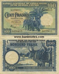 Belgian Congo  100 Francs 15.11.1953 Belgian Congo, Dramatic Play, Ephemera, Coins, Stamp, World, Animals, Money, Vintage Paper