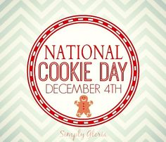 National Cookie Day December 4th~#Cookie Baking Tips and more @ SimplyGloria