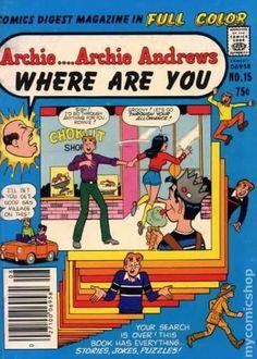 Archie... Archie Andrews Where Are You Comics Digest Magazine 15, Archie Comic Publications, Inc. https://www.pinterest.com/citygirlpideas/archie/