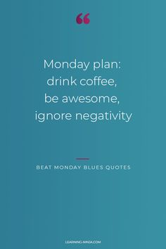 Monday Morning Quotes, Monday Motivation Quotes, Monday Quotes, Motivation Inspiration, What Is Monday, Positive Thoughts, Positive Quotes, Ignore Negativity, Cant Change People