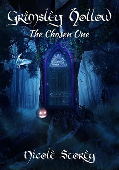 The Chosen One (Grimsley Hollow Book 1) - Kindle edition by Nicole Storey. Children Kindle eBooks @ Amazon.com.