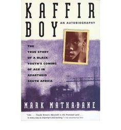 Kaffir Boy: The True Story of a Black Youths Coming of Age in Apartheid South Africa. The true story of a black youth's coming of age in apartheid South Africa. Good Books, Books To Read, Amazing Books, Apartheid, Thing 1, Books For Boys, Coming Of Age, Reading Lists, Memoirs