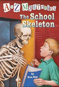 The School Skeleton (A to Z Mysteries) by Ron Roy, AR 3.7