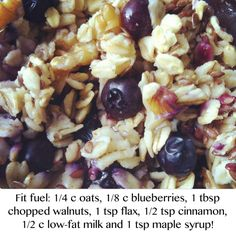 Oats, nuts, flax and berries!