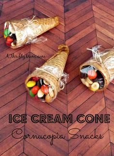 These are fun! :-)  Ice cream cone cornucopia snacks!